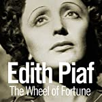 Wheel of Fortune | Edith Piaf