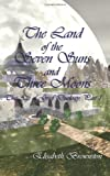 Land of the Seven Suns and Three Moons, Elisabeth Brownston, 1418467456