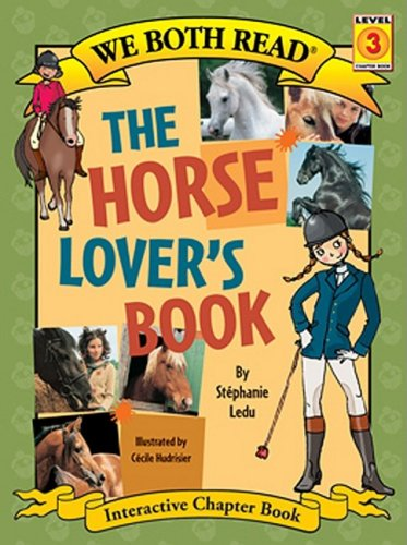 Download The Horse Lover's Book (We Both Read - Level 3 (Paperback)) pdf epub