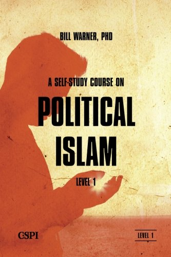 A Self-Study Course on Political Islam, Level 1 (Volume 1)