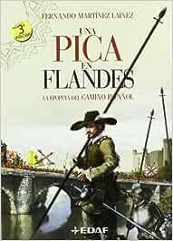 Una Pica En Flandes (Clio. Crónicas de la Historia): Amazon.es ...