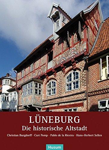 Lüneburg: Die historische Altstadt