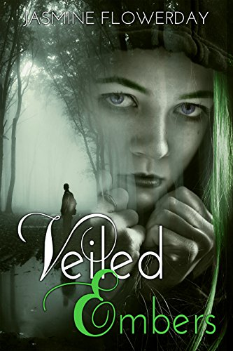 Veiled Embers (Kites of the Arc Book 1) by [Flowerday, Jasmine]