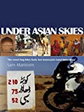 Under Asian Skies (Every day an Adventure Book 2)