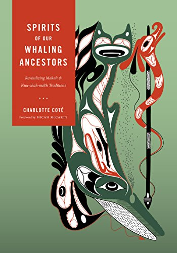 Spirits of our Whaling Ancestors (Capell Family Books)