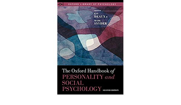 The Oxford Handbook of Personality and Social Psychology ...