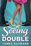 Seeing Double (A Heartbreaker Novel)