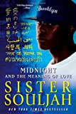 Midnight and the Meaning of Love, Sister Souljah, 143916536X