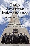 Latin American Independence, John Chasteen, 087220863X
