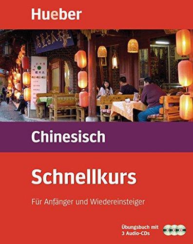 Schnellkurs, Audio-CDs m. Arbeitsbuch, Chinesisch, 3 CD-Audio (Schnellkurse für Anfänger)