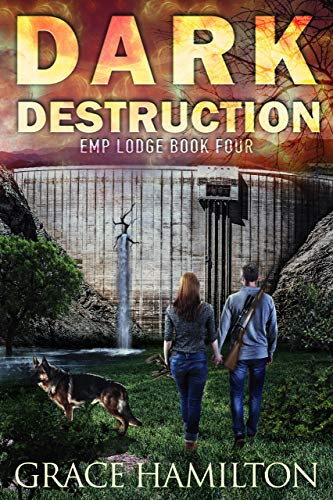 Dark Destruction (EMP Lodge Series Book 4) by [Hamilton, Grace]