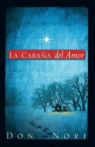 La Cabaña del Amor (Spanish Edition)