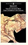 The Jugurthine War and the Conspiracy of Catiline, Sallust, 0140441328