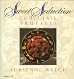 img - for Sweet Seduction: Chocolate Truffles (Harper colophon books) book / textbook / text book