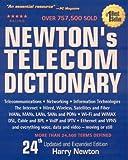 Newton's Telecom Dictionary, Harry Newton, 0979387310