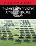 7th Armoured Division at Villers Bocage, David Porter, 1908273771
