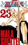 Bleach, Tome 23 : Mala Suerte ! par Kubo