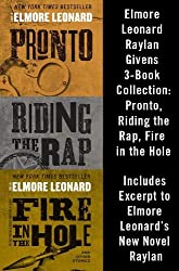 Elmore Leonard Raylan Givens 3-Book Collection: Pronto, Riding the Rap, Fire in the Hole