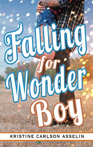Falling for Wonder Boy (The Vernon High Chronicles Book 2) by [Asselin, Kristine]