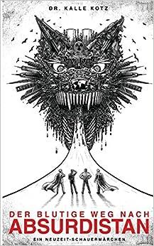 Book Der blutige Weg nach Absurdistan: Volume 1