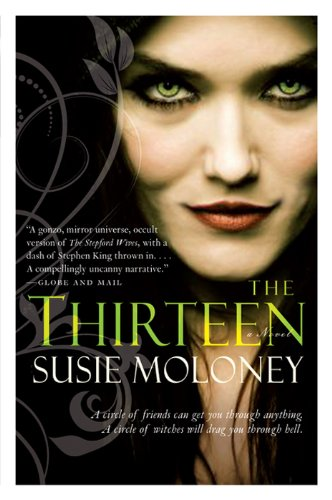 The Thirteen: A Novel