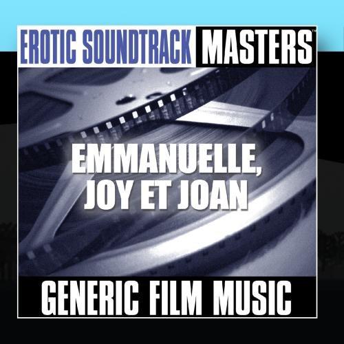 Erotic Soundtrack Masters: Emmanuelle, Joy et Joan ()
