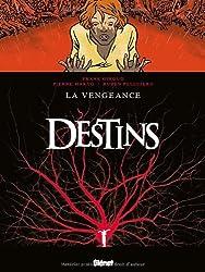 Destins, Tome 13 : La vengeance