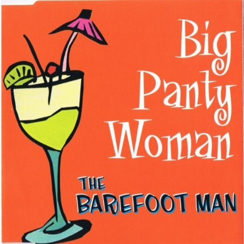 Price comparison product image Big Panty Woman By The Barefoot Man (0001-01-01)