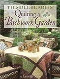 Quilting a Patchwork Garden, Lynette Jensen, 1890621625