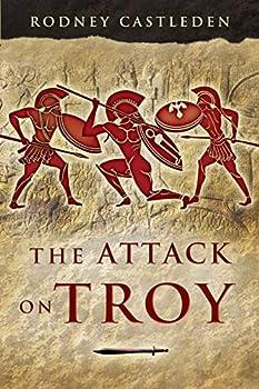 The Attack on Troy by Rodney Castleden