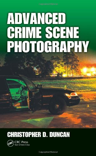 Read Online Advanced Crime Scene Photography: 1st (First) Edition pdf