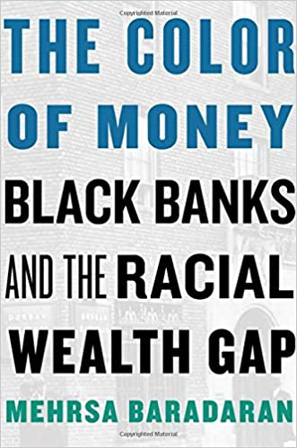 The Color Of Money Black Banks And The Racial Wealth Gap Mehrsa Quotes From The Color Of Water About Race With Page Numbers