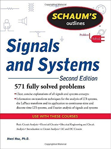 Schaum's Outline of Signals and Systems, Second Edition (Schaum's Outline Series) by Hsu, Hwei P (2010) Paperback
