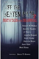 Off the Beaten Path 2 (Volume 2) Paperback