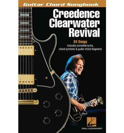 [(Creedence Clearwater Revival: Guitar Chord Songbook )] [Author: Hal Leonard Publishing Corporation] [Jan-2013]