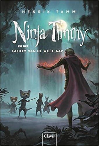 Ninja Timmy: en het geheim van de witte aap: Amazon.es ...