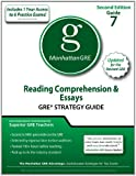 Reading Comprehension and Essays GRE Strategy Guide, 2nd Edition, Manhattan GRE Staff, 1935707523