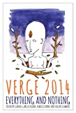 Verge 2014: Everything And Nothing