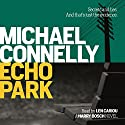 Echo Park | Livre audio Auteur(s) : Michael Connelly Narrateur(s) : Len Cariou