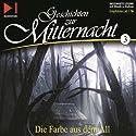 Die Farbe aus dem All (Geschichten zur Mitternacht 3) Hörbuch von H. P. Lovecraft Gesprochen von: Ernst Meincke