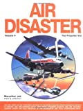 img - for Air Disaster (Vol. 4: The Propeller Era) book / textbook / text book