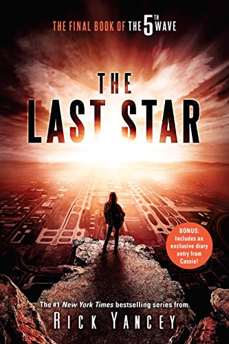 The Last Star: The Final Book of The 5th Wave by [Yancey, Rick]