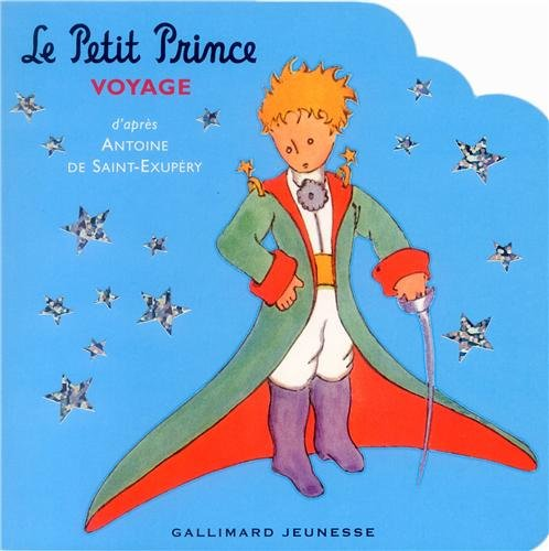 Le Petit Prince voyage (French Edition)