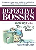 img - for Defective Bosses: Working for the  Dysfunctional Dozen  (Haworth Marketing Resources) book / textbook / text book