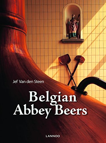 Belgian Abbey Beers by Jef Van den Steen