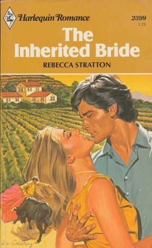 The Inherited Bride (Harlequin Romance, No. 2399)