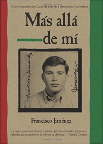 Amazon.com: Mas alla de mi Reaching Out Spanish Edition (9780547250311): Francisco Jiménez: Books