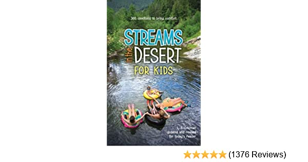 Streams in the desert for kids 366 devotions to bring comfort streams in the desert for kids 366 devotions to bring comfort kindle edition by l b e cowman children kindle ebooks amazon fandeluxe Gallery