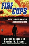 Fire Cops, Michael Sasser, 1476784450