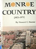 Front cover for the book Monroe country, 1821-1971;: The sesquicentennial account of the history of Monroe County, New York, by Howard C Hosmer